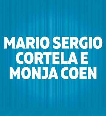 Mario Sergio Cortella e Monja Coen