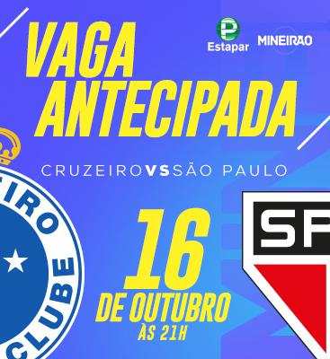 Cruzeiro X São Paulo- Entrada permitida à partir das 18h