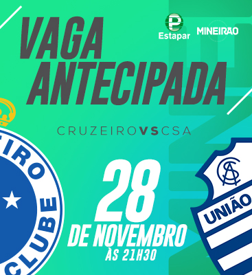 Cruzeiro X CSA - Entrada permitida à partir das 18h30